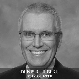 DENIS R HEBERT Board Member